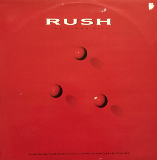 "Rush - Time Stand Still (12"") (VG/G)"